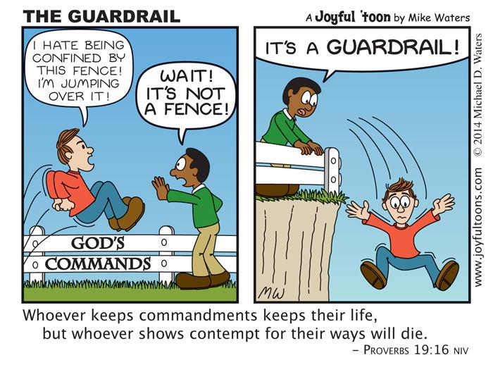 The Guardrail - Proverbs 19:16